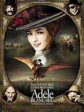 Movie The Extraordinary Adventures of Adele Blanc-Sec