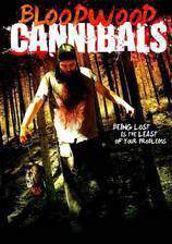 Movie Bloodwood Cannibals