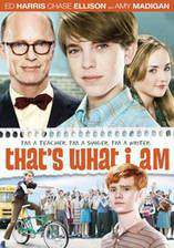 Movie That's What I Am
