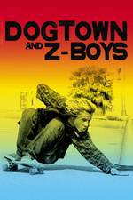 Movie Dogtown and Z-Boys