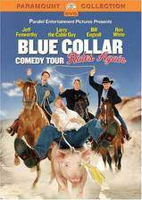 Movie Blue Collar Comedy Tour Rides Again