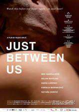 Movie Just Between Us
