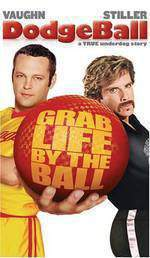Movie Dodgeball: A True Underdog Story
