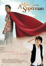 Movie If I Were Superman (A Man Who Was Superman)