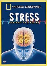 Movie Killer Stress: A National Geographic Special