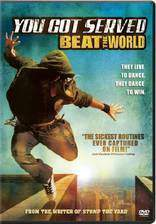 Movie You Got Served: Beat the World