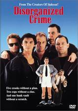 Movie Disorganized Crime