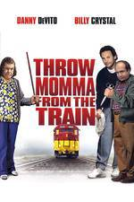 Movie Throw Momma from the Train