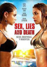 Movie Sex, Lies and Death (Sexo, Mentiras y Muertos)