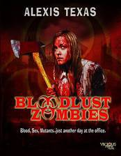 Movie Bloodlust Zombies