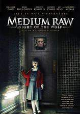 Movie Medium Raw: Night of the Wolf