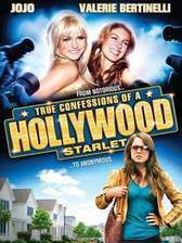 Movie True Confessions of a Hollywood Starlet
