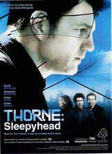 Movie Thorne: Sleepyhead