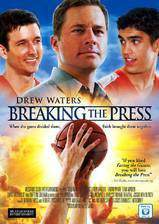 Movie Breaking the Press