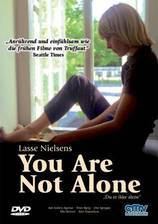 Movie You Are Not Alone