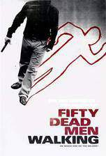 Movie Fifty Dead Men Walking