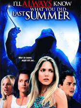 Movie I'll Always Know What You Did Last Summer