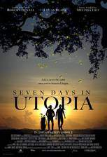 Movie Seven Days in Utopia