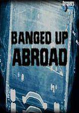 Movie Banged Up Abroad