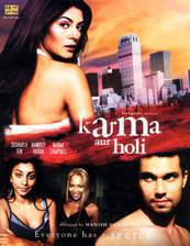 Movie Karma, Confessions and Holi