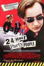 Movie 24 Hour Party People
