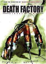 Movie The Death Factory Bloodletting