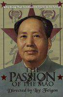 The Passion of the Mao