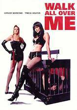 Movie Walk All Over Me