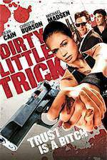 Movie Dirty Little Trick