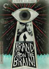 Movie Brand Upon the Brain! A Remembrance in 12 Chapters