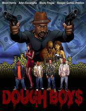 Movie Dough Boys