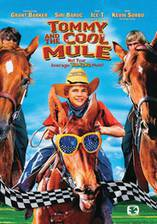 Movie Tommy and the Cool Mule