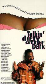 Movie Talkin' Dirty After Dark