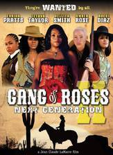 Movie Gang of Roses 2: Next Generation