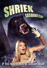 Movie Shriek of the Sasquatch!