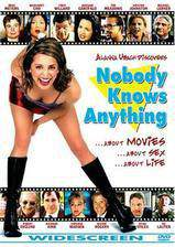 Movie Nobody Knows Anything!