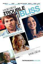 Movie The Trouble with Bliss