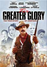 Movie For Greater Glory: The True Story of Cristiada