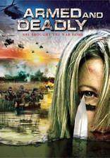 Movie Armed and Deadly
