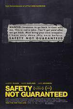 Movie Safety Not Guaranteed