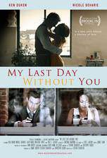 Movie My Last Day Without You