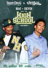 Movie Mac & Devin Go to High School