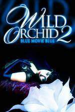 Movie Wild Orchid II: Two Shades of Blue