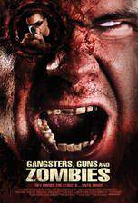 Movie Gangsters, Guns & Zombies