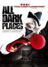 Movie All Dark Places