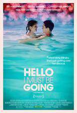 Movie Hello I Must Be Going