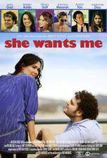 Movie She Wants Me