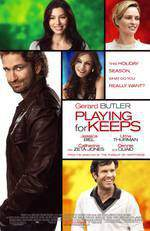 Movie Playing for Keeps