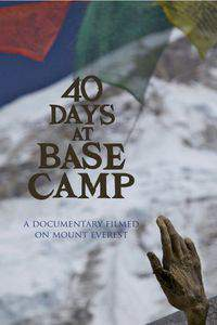 40 Days at Base Camp