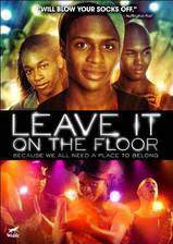 Movie Leave It on the Floor